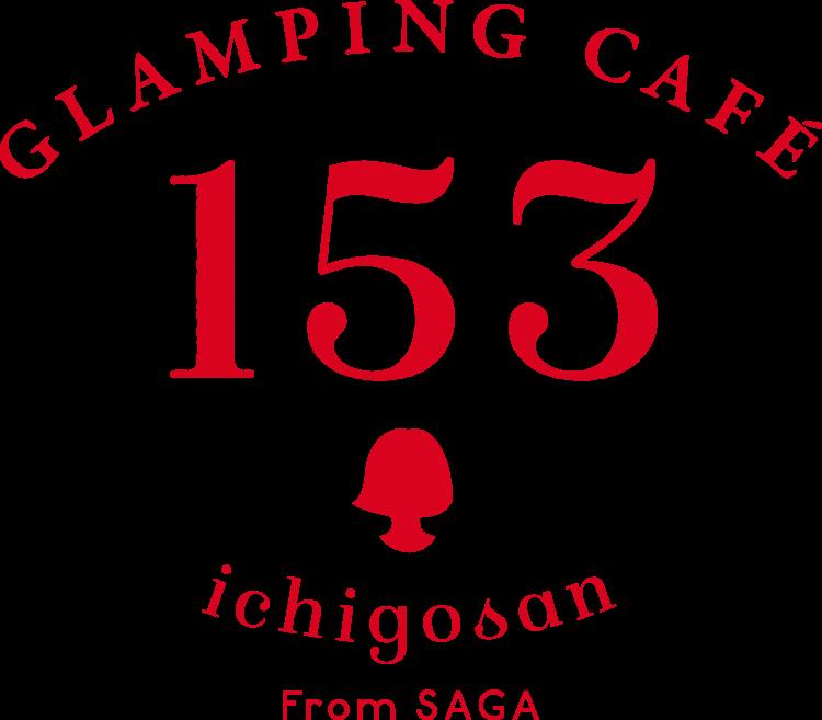 GLAMPING CAFE 153 ichigosan From SAGA